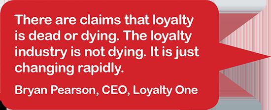 Bryan Pearson CEO Loyalty One