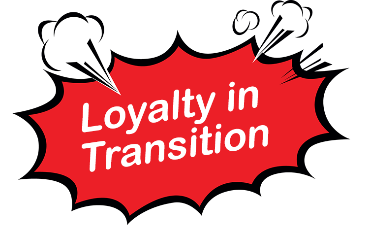 Loyalty In Transition 2019